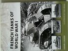Osprey millitary book french tanks of world war 1