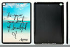 PERSONALIZED RUBBER CASE FOR iPad Air 1 2 Mini 1 2 3 4 BE BEAUTIFUL BEACH