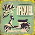 VINTAGE STYLE RETRO METAL PLAQUE ; All you Need is TRAVEL  Ad/Sign