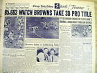 1955 newspaper CLEVELAND BROWNS WIN 2nd Straight NFL CHAMPIONSHIP vs LA RAMS