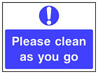Please clean as you go sign HSE Health Safety FOO76 30cm x 40cm Sign or Sticker