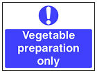 Vegetable preparation sign HSE Health Safety FOO77 30cm x 40cm Sign or Sticker