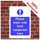 Please wash only food equipment here sign FOO03