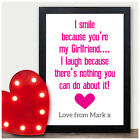 I Smile Because you are my Girlfriend Wife PERSONALISED Valentines Day Gifts