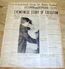 BEST 1936 display newspaper BRUNO HAUPTMANN EXECUTED for Lindbergh Baby Murder