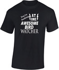 Awesome Bird Watcher T-shirt New Funny Gift Watching Twitcher Birdwatch Birthday