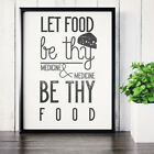 Hippocrates Quote Kitchen - Let Food Be Thy Medicine  - Typography Poster Print