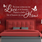 Wall Stickers BECAUSE SOMEONE WE LOVE... wall quotes Wall art decal STICKER N42