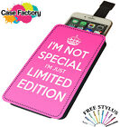 Im Not Special Just Limited Edition Pink - Universal Leather Phone Case Cover