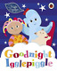 In The Night Garden: Goodnight Igglepiggle (UK IMPORT) BOOKH NEW