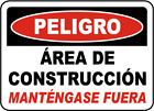 "Construction Area Keep Out Sign 8""x12"" .040″ Aluminum English/Spanish G2311"