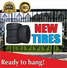 New Tires Banner Vinyl /Mesh Banner Sign Auto Repair Clearance Car AC Service