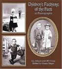 Children's Fashions of the Past in Photographs: An Album With 165 Prints  Paper