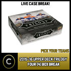 2015-16 UPPER DECK TRILOGY HOCKEY 4 BOX CASE BREAK #H316 - PICK YOUR TEAM - $39.0 CAD on eBay