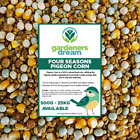 GardenersDream Four Seasons Pigeon Corn - Nutritious Premium Wild Bird Food Mix