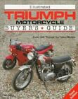 ILLUSTRATED TRIUMPH MOTORCYCLE BUYER'S GUIDE 3rd Edition $12.99 USD on eBay