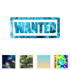 Wanted - Vinyl Decal Sticker - Multiple Patterns & Sizes - Ebn2716