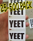 """YEET"" Stickers 25-500 Pack Pro Redneck Stickers Gag Prank Trend Slang word"