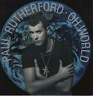Paul Rutherford Oh World UK 12