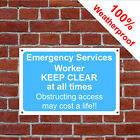Emergency service worker keep clear at all times 3203 durable weatherproof signs