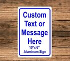 "New Personalized 10"" x 6"" Aluminum Metal Sign Customized With Your Custom Text"