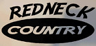 Redneck Country Decal (7.5 inches by 3.750 inches)