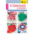 Leisure Arts-A Dishcloth A Month