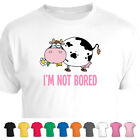 Im Not Bored Cute Cow Animal Funny T-Shirt