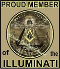 Proud Member of the Illuminati   free masons DECAL Sign or poster