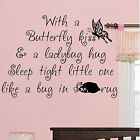 WITH A BUTTERFLY KISS WALL ART NURSERY TRANSFER BABY GIRL BOY