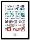 U2 - Where The Streets Have No Name 2 - poster typography art print - 4 sizes