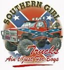 "Southern Girl ""TRUCKS AIN'T JUST FOR BOYS""50/50 Gildan/Jerzees T SHIRT"