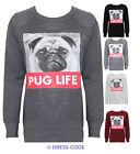 NEW LADIES PUG LIFE LONG SLEEVE WOMEN GIRLS SWEATSHIRT JUMPER TOP SIZE 8-14