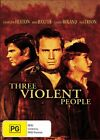 Three Violent People DVD NEW