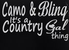"Camo Bling It's A Country Gal Thing Vinyl 5"" Decal Camo Girl Outdoor Muddy Hunt"