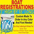 "3""H x 18""W BOAT REGISTRATION NUMBERS CUSTOM OUTDOOR VINYL LETTERING DECAL SETS"