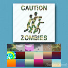 Caution Zombies Zombie - Decal Sticker - Multiple Patterns & Sizes - ebn154
