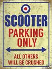 Scooter Parking Only Metal Wall Sign (3 sizes - Small / Large and Jumbo)