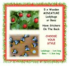 5 x wood ladybugs or bees with stickers -CHOOSE YOUR STYLE- fairy garden insect