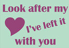 """Custom Expressions """"Look after my"""" Wall Art Quote © various decal sticker art"""