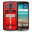 PERSONALIZED RUBBER CASE FOR LG G3 G4 G5 FIRE ALARM