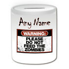 Personalised Gift Warning: Please Do Not Feed Zombies Mug Money Box Cup Devil