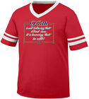 Faith Is Not Believing God Can It Is Knowing He Will In Men's V-Neck Ringer Tee