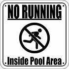 """""""NO RUNNING INSIDE POOL AREA"""" Pool Sign Laser Engraved FREE SHIPPING"""