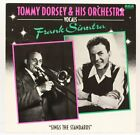 Sings The Standards  Tommy Dorsey & His Orchestra - Vocals Frank Sinatra