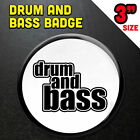 Drum and Bass Badge