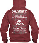 Embalmer My Craft - Allows Me To Embalm Anything In The Gildan Hoodie Sweatshirt