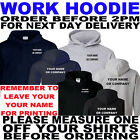 WORK PERSONALISED HOODIE ALL SIZES TO 5XL (T SHIRTS  ALSO AVAILABLE)