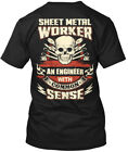 Sheet Metal Worker - An Engineer With Common Sense Hanes Tagless Tee T-Shirt