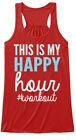 My Happy Hour Funny Top - This Is #workout Bella Flowy Tank Tanktop